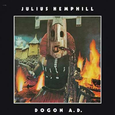 Julius Hemphill&#39;s &lt;em&gt;Dogon A.D.&lt;/em&gt;