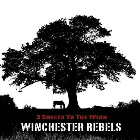 Winchester Rebels' <em>Three Sheets to the Wind</em>