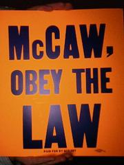 McCaw Obey the Law sign