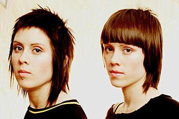 Lesbian folk rock due Tegan and Sara.