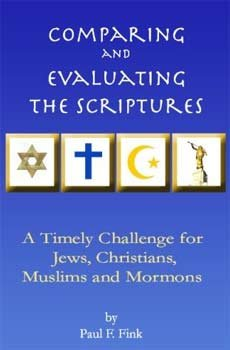 Paul Fink's <em>Comparing and Evaluating the Scriptures</em>