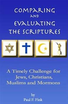 Paul Fink's <em>Comparing and Evaluating the Scriptures</em>