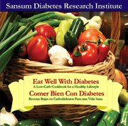 Eat Well With Diabetes / Comer Bien con Diabetes