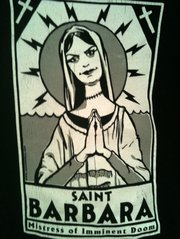 """St. Barbara: Mistress of Imminent Doom"" t-shirt"